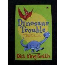 Dinosaur Trouble - Dick King-Smith