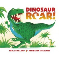 Dinosaur ROAR! by Paul & Henrietta Stickland