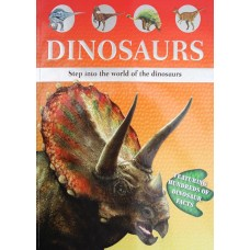 Dinosaurs - Step into the World of Dinosaurs